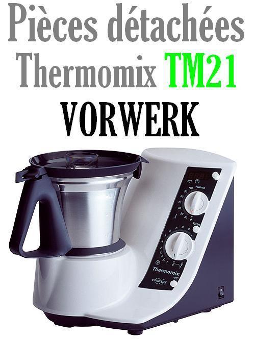 Pi ces d tach es robot thermomix vorwerk tm21 mena isere service pi ces d - Thermomix service client ...