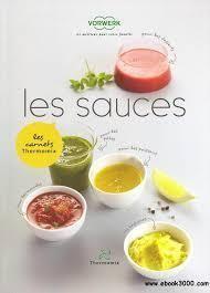 livre de recette les sauces pour thermomix tm31 mena isere service pi ces d tach es et. Black Bedroom Furniture Sets. Home Design Ideas