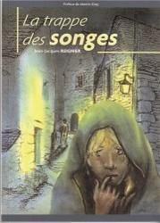 LIVRE LA TRAPPE DES SONGES Jean Jacques REIGNIER - Voir en grand