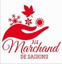 AU MARCHAND DE SAISONS