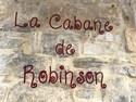 LA CABANE DE ROBINSON