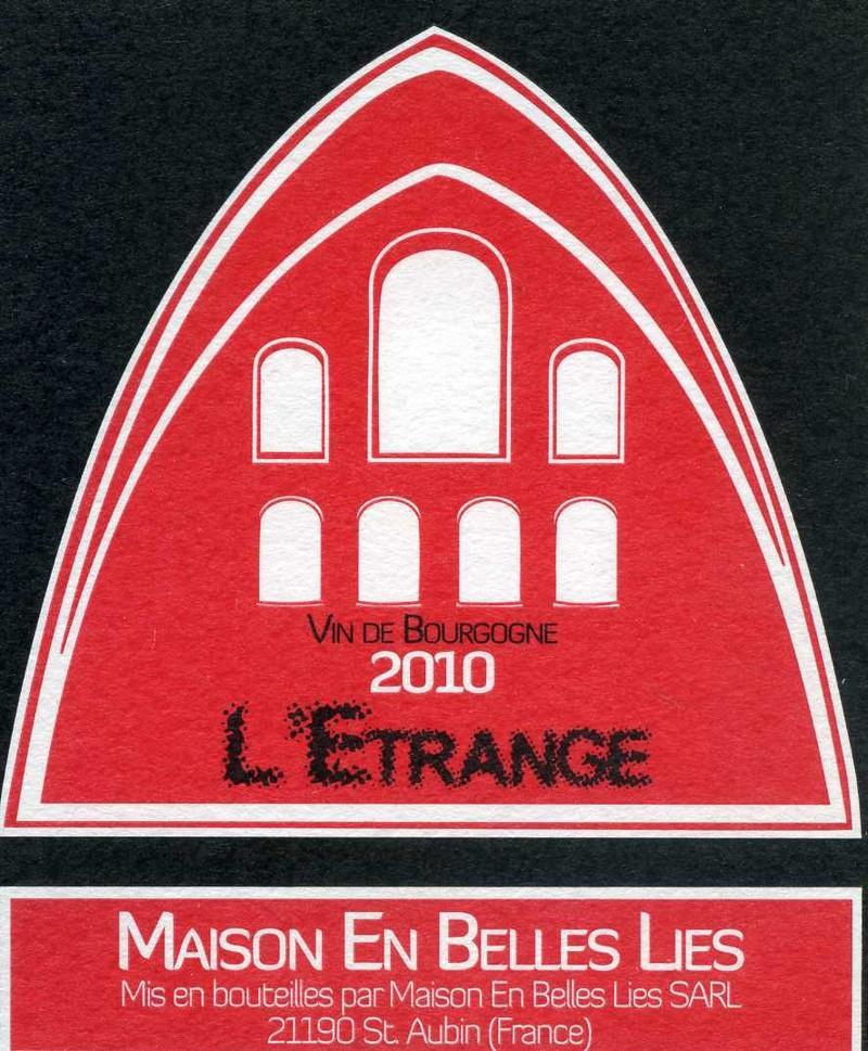 L'Etrange  - Vins de Bourgogne Rouges - Maison En Belles Lies - Voir en grand