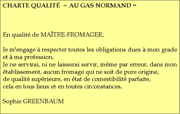 Charte Qualité - Les engagements du Gas Normand - NOS CHARTES QUALITÉ - FROMAGERIE AU GAS NORMAND - DIJON - Voir en grand