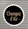 CHANGEZ D'AIR