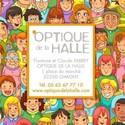 OPTIQUE DE LA HALLE