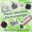 PIECES DETACHEES - electromenager - ALPE D HUEZ RENOVATION ETABLISSEMENT GONDOUX - Voir en grand