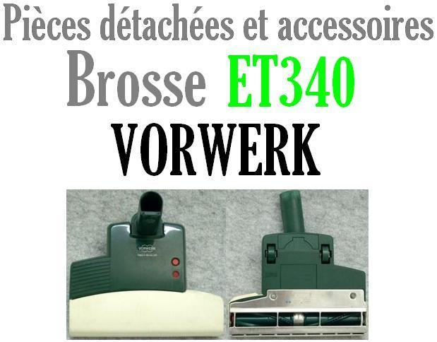 pi ces d tach es brosse et340 aspirateur kobold vorwerk mena isere service pi ces d tach es. Black Bedroom Furniture Sets. Home Design Ideas