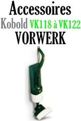 Accessoires aspirateur Vorwerk Optima VK118 à VK122 - Pièces détachées et accessoires Vorwerk aspirateur - MENA ISERE SERVICE - Pièces détachées et accessoires électroménager - Voir en grand