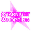 STARNIGHT SHOPPING