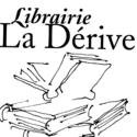 LIBRAIRIE LA DERIVE