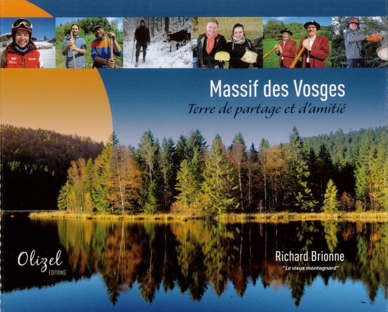 MASSIF DES VOSGES TERRE DE PARTAGE ET D'AMITIE - Librairie des Vosges - LE CHIQUITO MAISON DE LA PRESSE  - Voir en grand