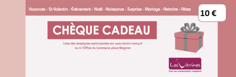 CHEQUE CADEAU VITRINES DE NANCY 10¤ - ACHAT CHEQUES CADEAUX  - Les Vitrines de Nancy  - Voir en grand
