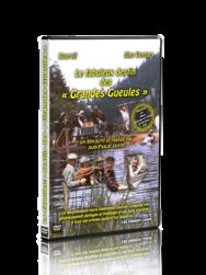 """Le fabuleux destin des """"Grandes Gueules""""  - DVD - LE CHIQUITO MAISON DE LA PRESSE  - Voir en grand"""
