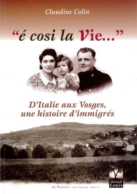 E COSI LA VIE - Librairie des Vosges - LE CHIQUITO MAISON DE LA PRESSE  - Voir en grand