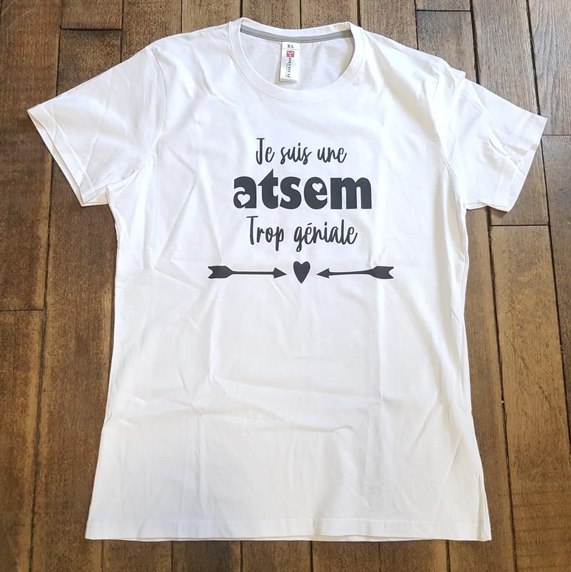 T-shirt Je suis atsem trop géniale - Voir en grand
