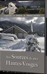 AUX SOURCES DE MES HAUTES VOSGES - DVD - LE CHIQUITO MAISON DE LA PRESSE  - Voir en grand