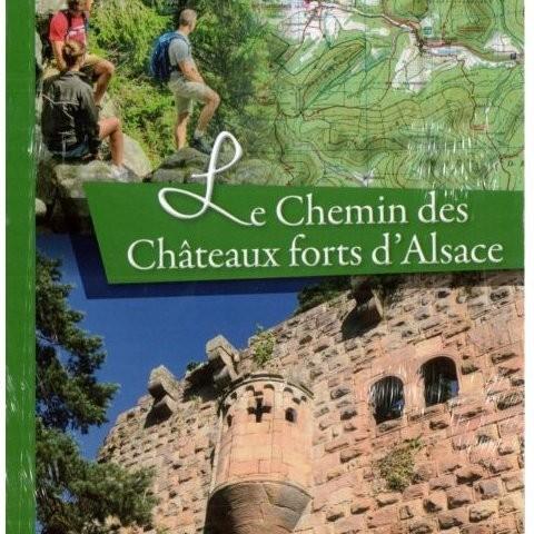 LE CHEMIN DES CHATEAUX FORTS D'ALSACE - Librairie des Vosges - LE CHIQUITO MAISON DE LA PRESSE  - Voir en grand