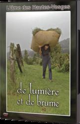 DE LUMIERE ET DE BRUME - DVD - LE CHIQUITO MAISON DE LA PRESSE