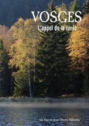 VOSGES L'APPEL DE LA FORET - DVD - LE CHIQUITO MAISON DE LA PRESSE  - Voir en grand