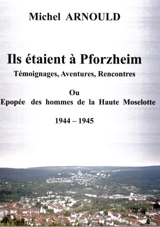 IL ETAIENT A PFORZHEIM - Librairie des Vosges - LE CHIQUITO MAISON DE LA PRESSE  - Voir en grand