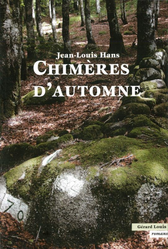 CHIMERES D'AUTOMNE - Librairie des Vosges - LE CHIQUITO MAISON DE LA PRESSE  - Voir en grand