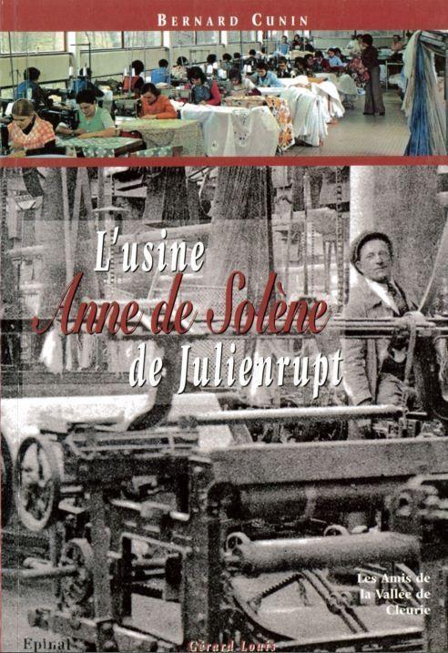 l'usine ANNE DE SOLENE de Julienrupt - Librairie des Vosges - LE CHIQUITO MAISON DE LA PRESSE  - Voir en grand