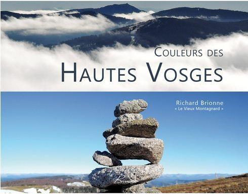 COULEURS DES HAUTES VOSGES - Librairie des Vosges - LE CHIQUITO MAISON DE LA PRESSE  - Voir en grand