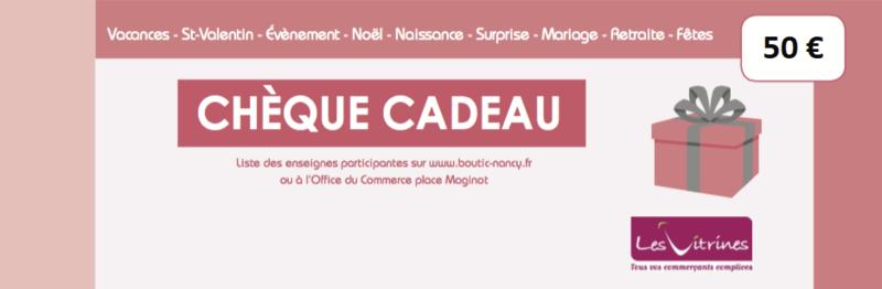CHEQUE CADEAU VITRINES DE NANCY 50¤ - ACHAT CHEQUES CADEAUX  - Les Vitrines de Nancy  - Voir en grand