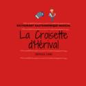 LA CROISETTE D'HERIVAL