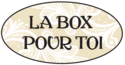 LA BOX POUR TOI