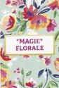 MAGIE FLORALE