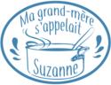 MA  GRAND MERE S'APPELAIT SUZANNE